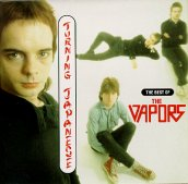 Turning Japanese The Best Of The Vapors